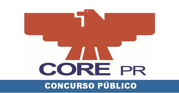 Concurso CORE – PR