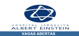 Hospital Albert Einstein abre novas vagas de emprego