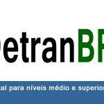 Concurso DETRAN: Edital, inscrições e últimas notícias.