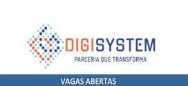 Digisystem abre 350 vagas com salários de até R$ 10 mil