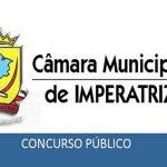 Concurso Câmara de Imperatriz – MA abre 50 vagas com salários de até R$ 5 mil