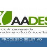 Processo seletivo da AADES-AM oferece 146 vagas para diversas áreas