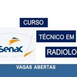 Curso Técnico em Radiologia SENAC 2020: inscrições abertas