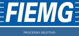 Processo Seletivo é aberto pela FIEMG