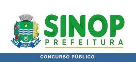Prefeitura de Sinop – MT abre novo Concurso Público