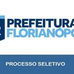 Prefeitura de Florianópolis – SC abre 145 Vagas para Processo Seletivo