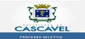 Processo Seletivo Prefeitura de Cascavel – PR