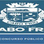 Concurso Prefeitura de Cabo Frio – RJ