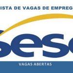 SESC abre novas vagas de emprego
