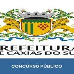 Concurso Prefeitura de Caxias do Sul – RS