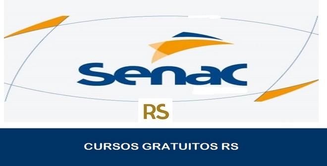 Cursos gratuitos SENAC 2021: Vagas para o Rio Grande do Sul