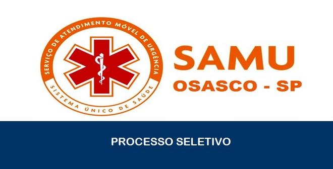 SAMU realiza Processo Seletivo em Osasco – SP