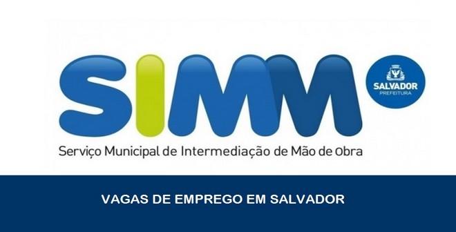 SIMM de Salvador abre novas vagas de emprego