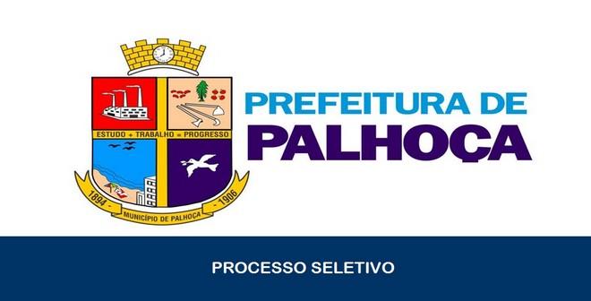 Processo Seletivo é anunciado pela Prefeitura de Palhoça – SC: Inscreva-se!