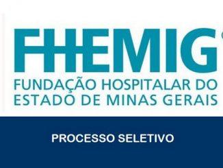 Processo Seletivo é aberto pela Fhemig em Barbacena – MG