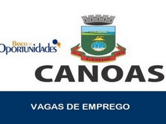 Banco de Oportunidades de Canoas - RS disponibiliza novas vagas de emprego