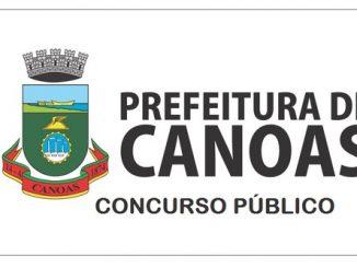 Concurso Prefeitura de Canoas – RS tem suas Inscrições abertas!