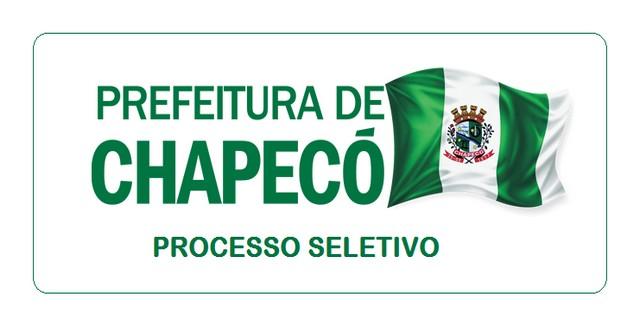 Processo Seletivo é aberto pela Prefeitura de Chapecó – SC