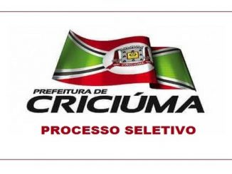 Processo Seletivo Prefeitura de Criciúma - SC abre 156 vagas imediatas